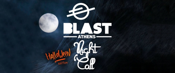 Halloween Nightcall party @ Blast Athens!